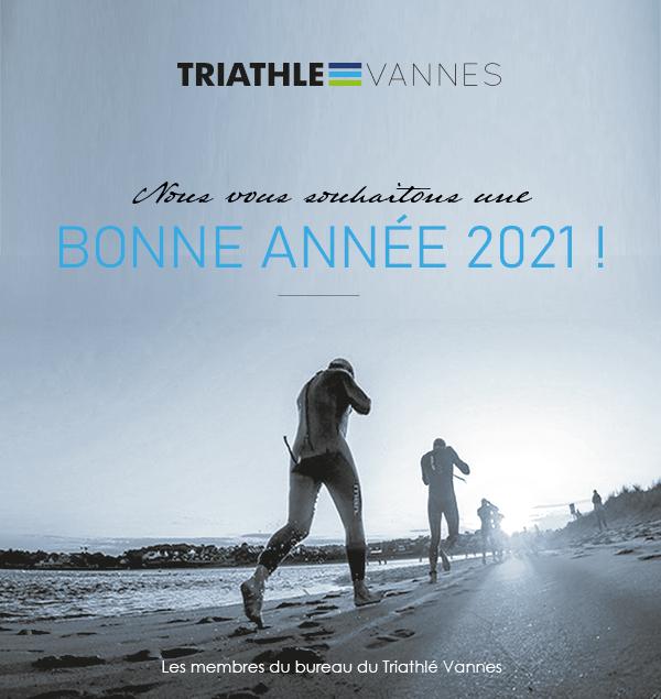 Le Triathlé Vannes vous souhaite une très bonne année 2021 !
